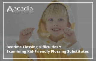 Bedtime Flossing Difficulties?: Examining Kid-Friendly Flossing Substitutes